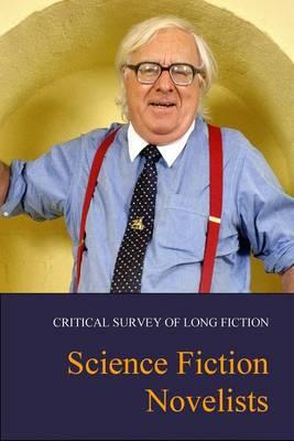 Science Fiction Novelists - Critical Survey of Long Fiction (Hardback)