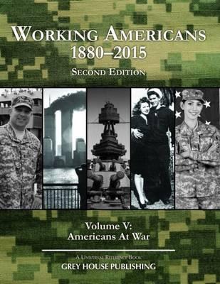Working Americans 1880-2015 - Volume 5 - Working Americans (Hardback)