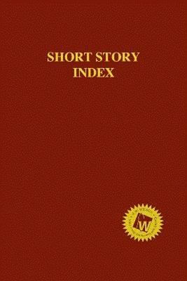 Short Story Index, 2015 Annual Cumulation (Paperback)