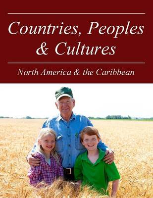 North America & the Caribbean - Countries, Peoples and Cultures (Hardback)