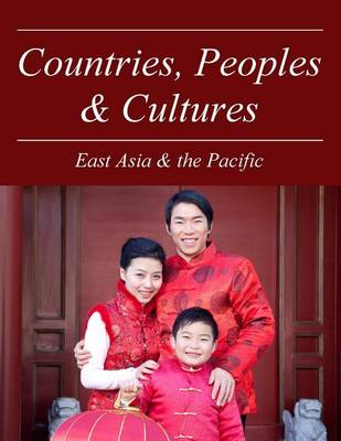 East Asia & the Pacific - Countries, Peoples and Cultures (Hardback)