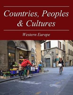 Western Europe - Countries, Peoples and Cultures (Hardback)