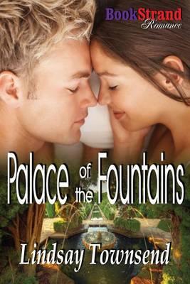 Palace of the Fountains (Bookstrand Publishing Romance) (Paperback)