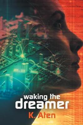 Waking the Dreamer (Paperback)