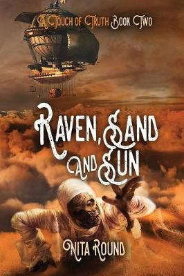 A Touch of Truth Book Two-Raven, Sand and Sun (Paperback)