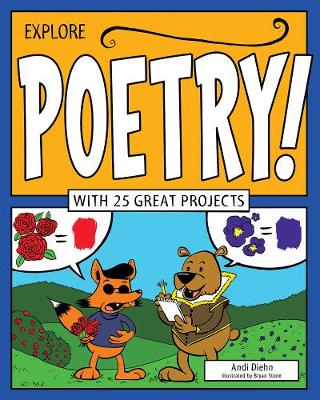 Explore Poetry!: With 25 Great Projects - Explore Your World (Hardback)