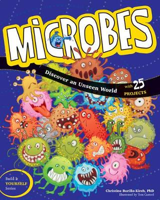 Microbes: Discover an Unseen World - Build It Yourself (Hardback)