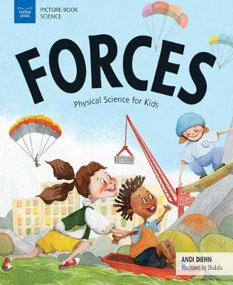 Forces: Physical Science for Kids (Paperback)