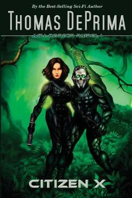 Citizen X: AGU Border Patrol Series - Book 1 (Paperback)