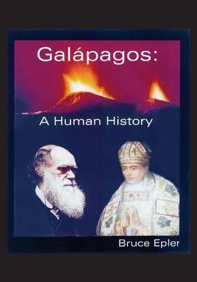 Galapagos: A Human History (Paperback)