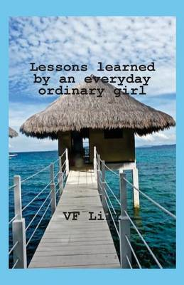 Lessons Learned by an Everyday Ordinary Girl (Paperback)