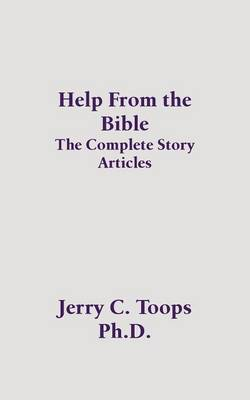 Help from the Bible: The Complete Story Articles (Paperback)