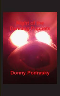 Night of the Dancing Puppets (Paperback)