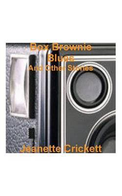 Box Brownie Blues: And Other Stories (Paperback)