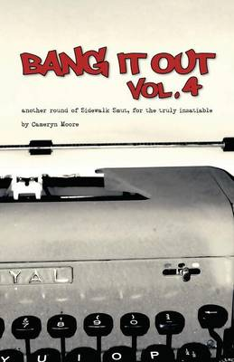 Bang It Out, Vol. 4, Another Round of Sidewalk Smut, for the Truly Insatiable (Paperback)