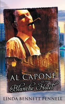 Al Capone at the Blanche Hotel (Paperback)