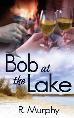 Bob at the Lake (Paperback)