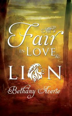 All's Fair in Love and Lion (Paperback)