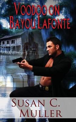 Voodoo on Bayou Lafonte (Paperback)