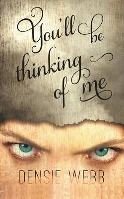 You'll Be Thinking of Me (Paperback)