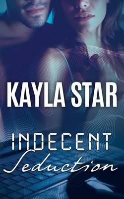 Indecent Seduction (Paperback)
