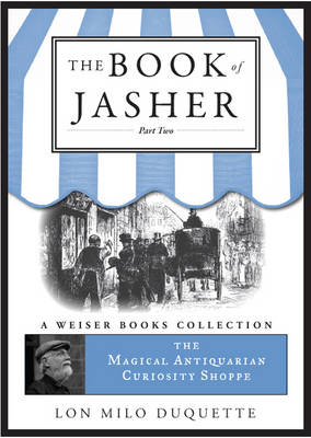 Book of Jasher: Part Two: Magical Antiquarian, a Weiser Books Collection (Paperback)