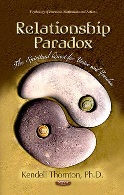 Relationship Paradox: The Spiritual Quest for Union & Freedom (Hardback)