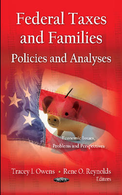 Federal Taxes & Families: Policies & Analyses (Hardback)