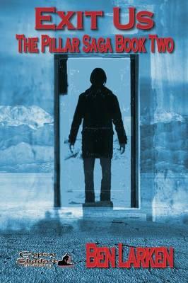 Exit Us; The Pillar Saga, Book II (Paperback)