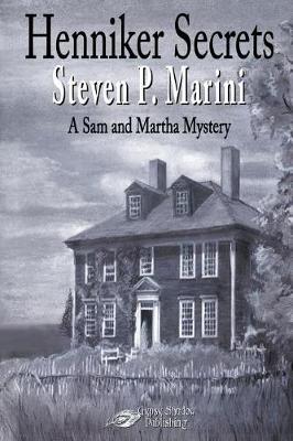 Henniker Secrets - Sam and Martha Mystery 2 (Paperback)