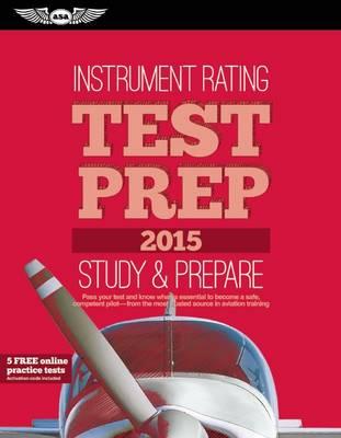 Instrument Rating Test Prep 2015 Book and Tutorial Software Bundle - Test Prep