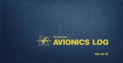 The Standard Avionics Log: ASA-SA-V2 (Paperback)