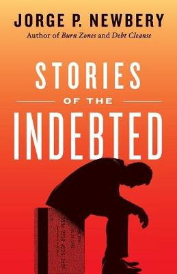 Stories of the Indebted (Paperback)