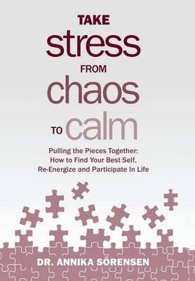 Take Stress from Chaos to Calm (Hardback)