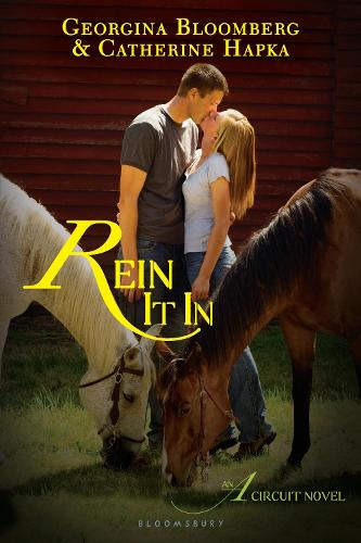 Rein It In: An A Circuit Novel (Paperback)