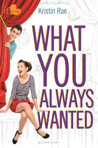 What You Always Wanted: An If Only novel - If Only ... (Hardback)