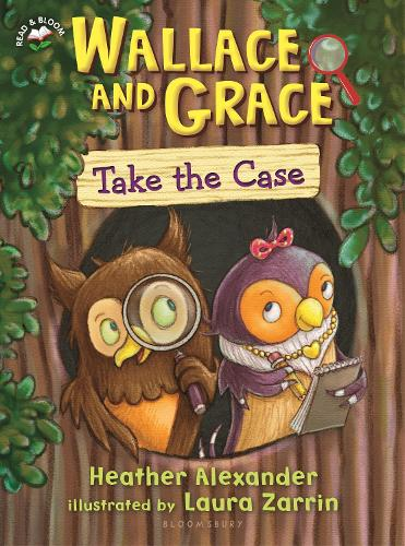 Wallace and Grace Take the Case - Read & Bloom (Hardback)