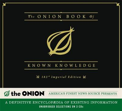 The Onion Book of Known Knowledge: A Definitive Encyclopaedia of Existing Information in 27 Excruciating Volumes (CD-Audio)