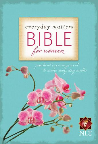 Everyday Matters Bible for Women-NLT (Paperback)