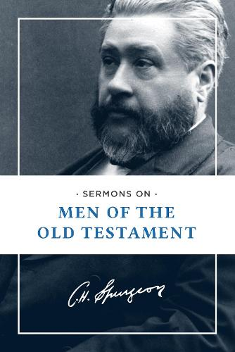 Sermons on Men of the Old Testament (Paperback)