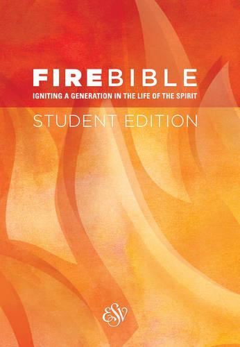 Fire Bible Student Edition: English Standard Version (Paperback)