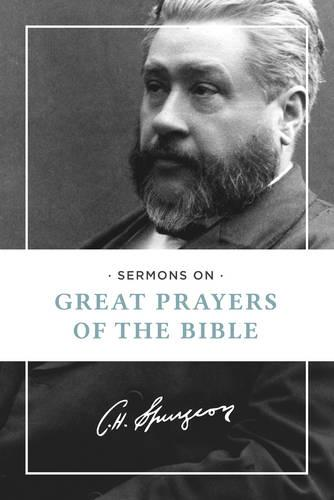 Sermons on Great Prayers of the Bible (Paperback)