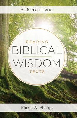 An Introduction to Reading Biblical Wisdom Texts (Paperback)