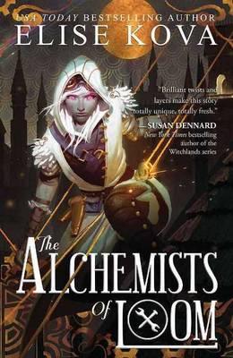 The Alchemists of Loom (Hardback)