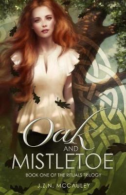 Oak and Mistletoe - Oak & Mistletoe 1 (Paperback)