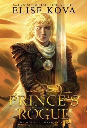 The Prince's Rogue - Golden Guard Trilogy 2 (Hardback)