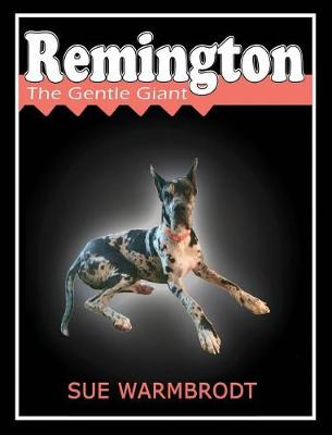 Remington: The Gentle Giant (Hardback)