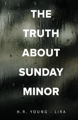 The Truth about Sunday Minor (Paperback)