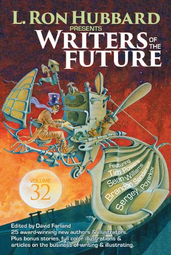L. Ron Hubbard Presents Writers of the Future Volume 32: The Best New Science Fiction and Fantasy of the Year (Paperback)