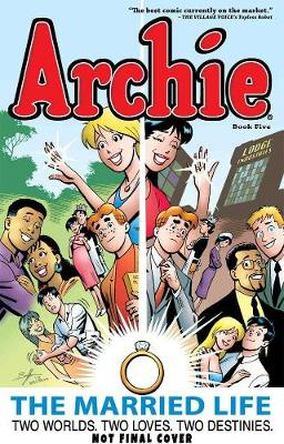 Archie: The Married Life Book 5 (Paperback)